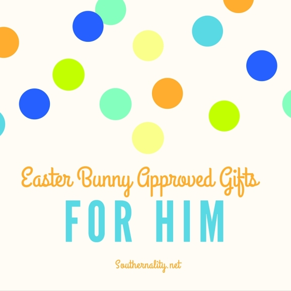 Easter bunny approved gifts for him southernality easter bunny approved gifts for him southernality negle Choice Image